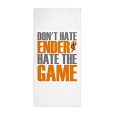 Don't Hate Ender, Hate the Game Beach Towel
