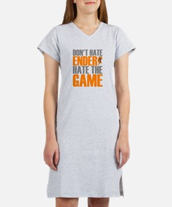 Don't Hate Ender, Hate the Game Women's Nightshirt