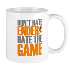 Don't Hate Ender, Hate the Game Mugs