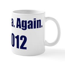 Obama_again_2012_10x10 Mug