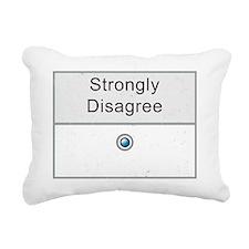 I Strongly Disagree Rectangular Canvas Pillow