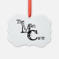 The ManCave Ornament