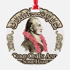 burr-lesque Ornament