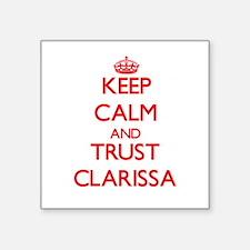 Keep Calm and TRUST Clarissa Sticker