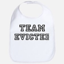EVICTED is my lucky charm Bib