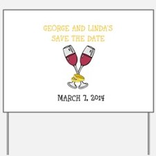 SAVE THE DATE Yard Sign