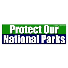 Protect National Parks Bumper Bumper Sticker
