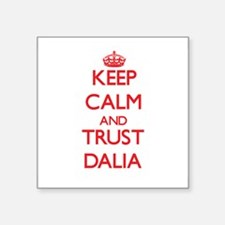 Keep Calm and TRUST Dalia Sticker