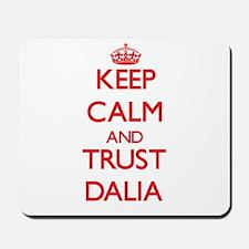 Keep Calm and TRUST Dalia Mousepad