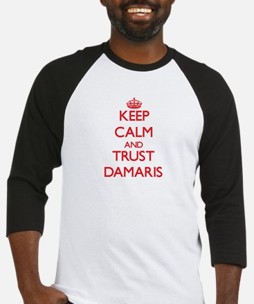 Keep Calm and TRUST Damaris Baseball Jersey