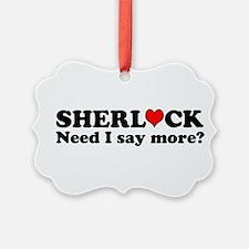 Loving Sherlock Ornament