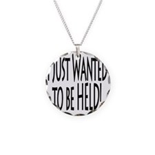 To Be Held Necklace