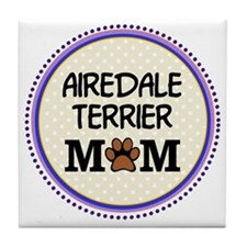 Airedale Terrier Mom Tile Coaster