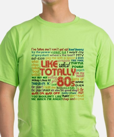 like totally 80s transparent bg T-Shirt