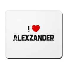 I * Alexzander Mousepad