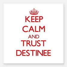 "Keep Calm and TRUST Destinee Square Car Magnet 3"""