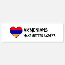 Armenia - better lovers Bumper Bumper Bumper Sticker