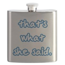 Thats she said Flask