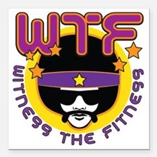 "Witness the Fitness Square Car Magnet 3"" x 3"""