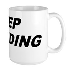 Keep Pounding L Mug