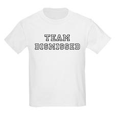 Team DISMISSED Kids T-Shirt