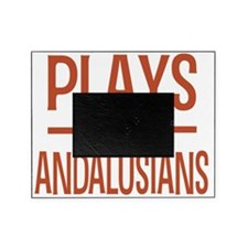 playsandalusians Picture Frame