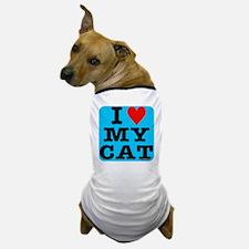 HeartMyCat10x10blue Dog T-Shirt