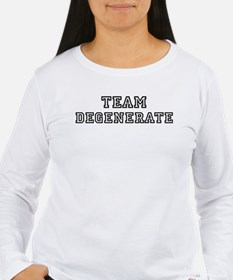 Team DEGENERATE T-Shirt