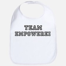 EMPOWERED is my lucky charm Bib