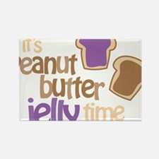 Its Peanut Butter Jelly Time Rectangle Magnet