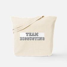 Team DISGUSTING Tote Bag