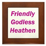 Friendly Godless Heathen Slogan
