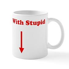 Im With Stupid Mug
