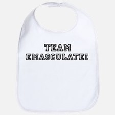 EMASCULATED is my lucky charm Bib