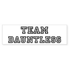 Team DAUNTLESS Bumper Bumper Sticker