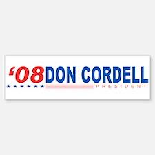 Don Cordell 2008 Bumper Bumper Bumper Sticker