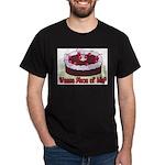 Wanna Piece Of Me? Dark T-Shirt