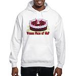 Wanna Piece Of Me? Hooded Sweatshirt