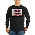 Wanna Piece Of Me? Long Sleeve Dark T-Shirt