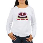 Wanna Piece Of Me? Women's Long Sleeve T-Shirt