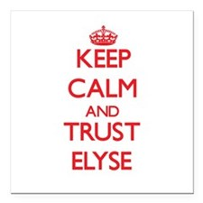 """Keep Calm and TRUST Elyse Square Car Magnet 3"""" x 3"""