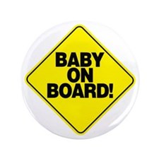 """Baby on board! 3.5"""" Button"""