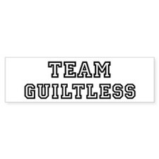 Team GUILTLESS Bumper Bumper Sticker