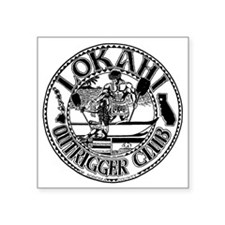 "Lokahi_Back2011 Square Sticker 3"" x 3"""