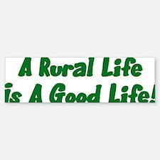 Rural Life Bumper Bumper Sticker