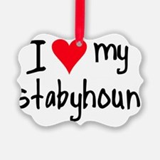 I LOVE MY Stabyhoun Ornament