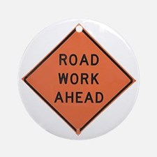 ROAD SIGN: Road Work Ahead Round Ornament
