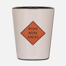 ROAD SIGN: Road Work Ahead Shot Glass
