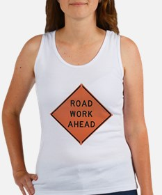ROAD SIGN: Road Work Ahead Women's Tank Top