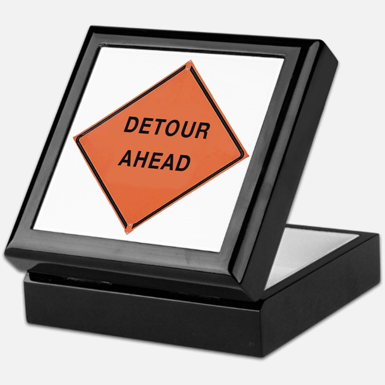 ROAD SIGN: Detour Ahead Keepsake Box